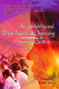 Accountability And White Anti-racist Organizing